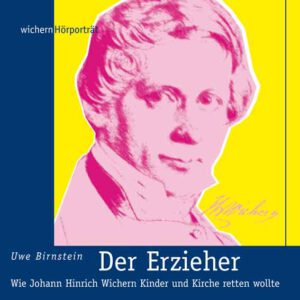 Wichern-Porträt Frohe Botschaft August 2020