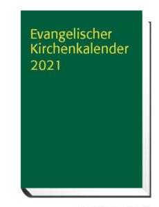 Evangelischer Kirchenkalender 2021 Wichern-Verlag Berlin